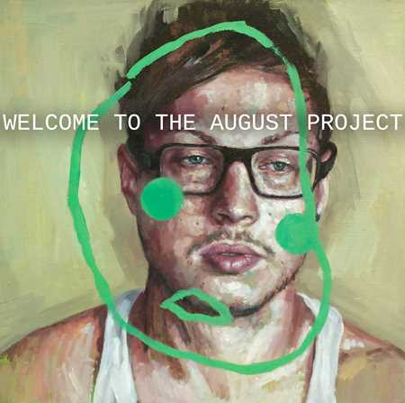 Welcome to the August project